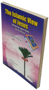 The Islamic View of Jusus